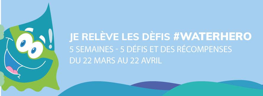 Notre action pour la journée de l'eau : les défis #waterhero